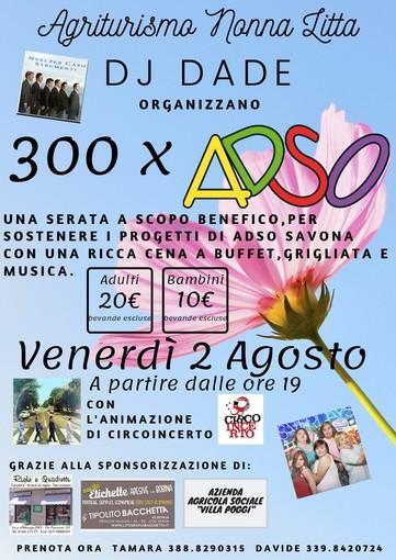 """Albenga: il 2 agosto """"300 X ADSO"""", iniziativa benefica per sostenere i progetti di ADSO Savona"""
