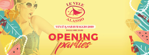 Venerdì 17 e sabato 18 maggio: Opening Parties 2019 at Le Vele Alassio