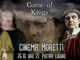 "Pietra Ligure, al cinema teatro ""Moretti"" l'onore dell'ultima anteprima di ""Game of Kings"""