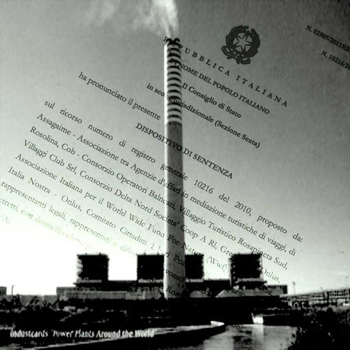 """Carbone: Annullato dal Consiglio di Stato il decreto di VIA del Ministero dell' """"Ambiente"""" per la centrale di Porto Tolle"""
