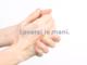 """Giornata mondiale dell'igiene delle mani: """"Salva delle vite, lavati e mani"""" (VIDEO)"""