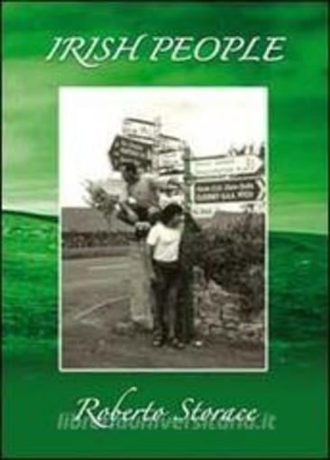 """""""Irish People"""", un viaggio in Irlanda con il musicista e scrittore savonese Roberto Storace"""