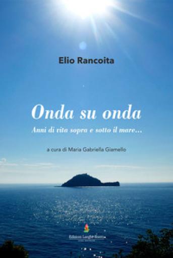 """Albenga: presentazione del libro """"Onda su onda"""". Il ricavato andrà alla ricerca contro il cancro"""