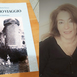 """""""L'Ultimo Viaggio"""": si snodano tra Finalborgo, Perti e Varigotti le vicende del romanzo scritto dalla finalese Roberta Grossi"""