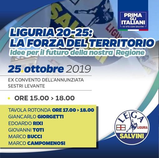 """Regionali, """"Liguria 20-25 la forza del territorio"""": venerdì a Sestri Levante il primo Workshop della Lega con 250 stakeholders e amministratori locali"""
