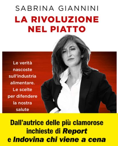 """Savona, il 2 luglio presentazione dell'ultimo libro di Sabrina Giannini """"La rivoluzione nel piatto"""""""