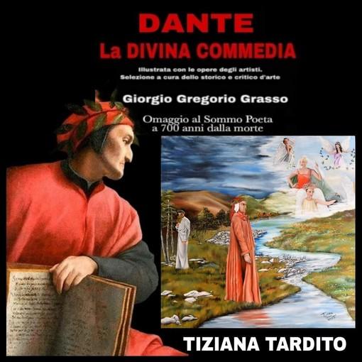 """La cengese Tiziana Tardito nella """"Divina Commedia"""" del critico d'arte Giorgio Gregorio Grasso"""